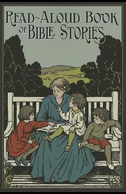 The Read-Aloud Book of Bible Stories