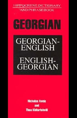 Georgian-English/English-Georgian Dictionary and Phrasebook