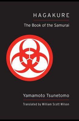 Hagakure (Shambhala Pocket Classic): The Book of the Samurai