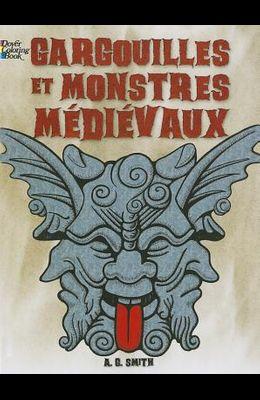 Gargouilles Et Monstres Medievaux