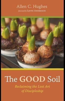 The Good Soil