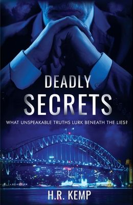 Deadly Secrets: What Unspeakable Truths Lurk Beneath The Lies?