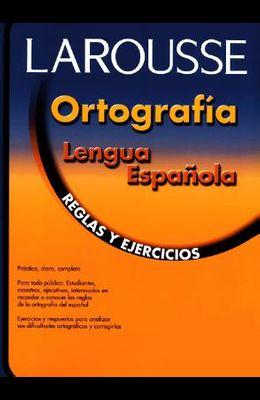 Ortografia Lengua Espanola: Reglas y Ejercicios