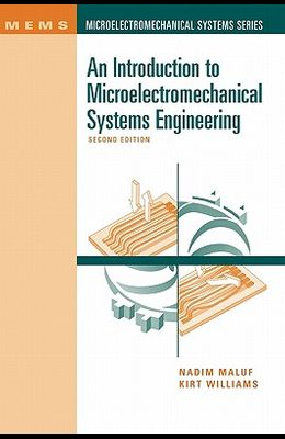 An Introduction to Microelectromechanical Systems Engineering 2nd Ed.