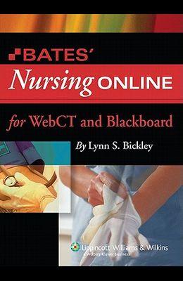 Bates' Nursing Online: For Webct and Blackboard