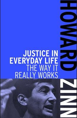 Justice in Everyday Life: The Way It Really Works