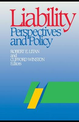 Liability: Perspectives and Policy