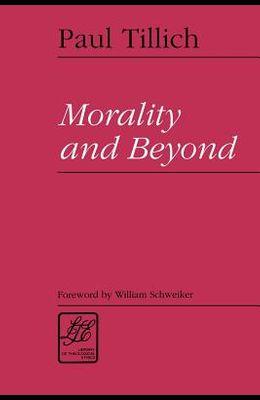 Morality & Beyond
