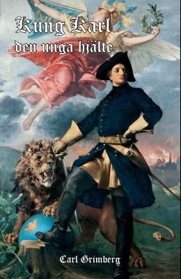 Kung Karl: Den Unge Hjälte