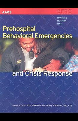 Prehospital Behavioral Emergencies & Crisis Response