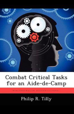 Combat Critical Tasks for an Aide-de-Camp