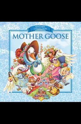 Mother Goose: Keepsake Collections