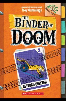 Speedah-Cheetah: A Branches Book (the Binder of Doom #3), 3