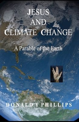 Jesus and Climate Change: A Parable of the Earth