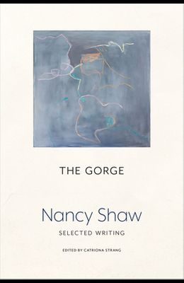 The Gorge: Selected Writing