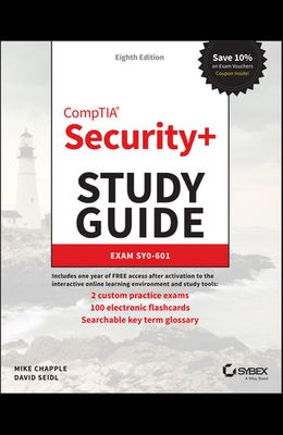 Comptia Security+ Study Guide: Exam Sy0-601