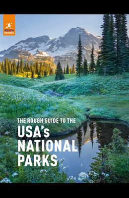 The Rough Guide to the Usa's National Parks