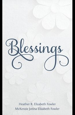 Blessings: Recognizing a Year of Blessings from Your Savior