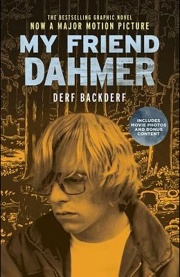 My Friend Dahmer Movie Tie-In Edition
