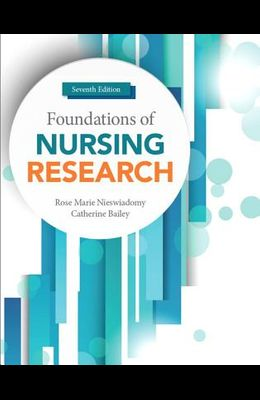 Foundations of Nursing Research (7th Edition) (Revel)