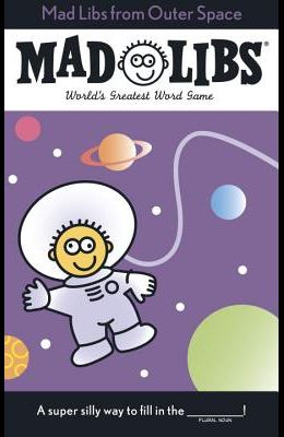 Mad Libs from Outer Space
