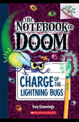 Charge of the Lightning Bugs: A Branches Book (the Notebook of Doom #8), 8