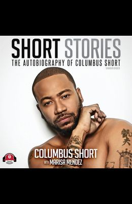 Short Stories: The Autobiography of Columbus Short
