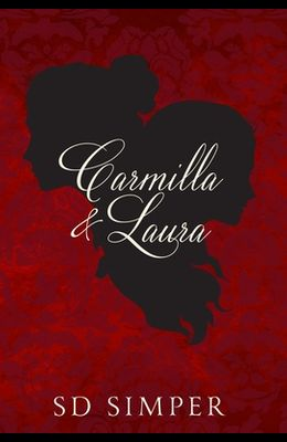 Carmilla and Laura