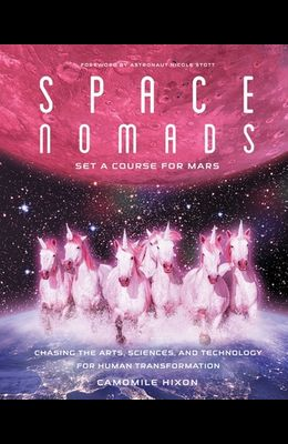 Space Nomads: The Promise of Mars