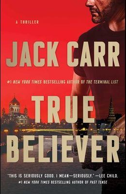 True Believer, 2: A Thriller