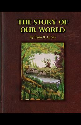 The Story of Our World