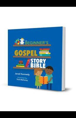 Beginners Gospel Story Bible