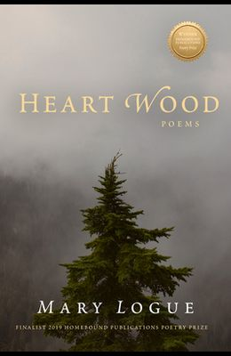 Heart Wood: Poems