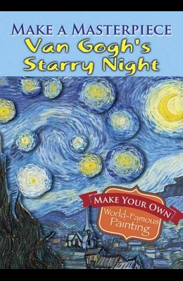 Make a Masterpiece -- Van Gogh's Starry Night