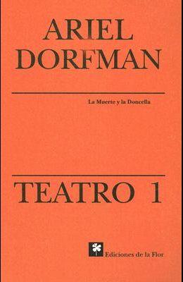 Teatro 1. La Muerte y la Doncella