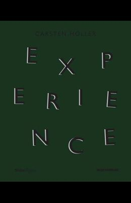 Carsten Höller: Experience
