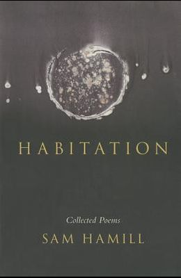 Habitation: Collected Poems