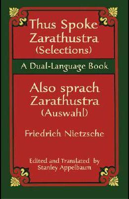 Thus Spoke Zarathustra (Selections)/Also Sprach Zarathustra (Auswahl)