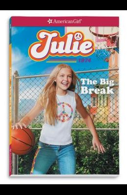 Julie: The Big Break