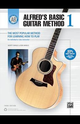 Alfred's Basic Guitar Method, Bk 1: The Most Popular Method for Learning How to Play (Alfred's Basic Guitar Library)