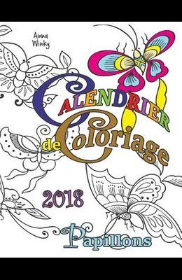 Calendrier de Coloriage 2018 Papillons