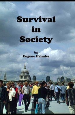 Survival in Society
