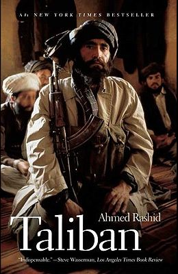 Taliban: Militant Islam, Oil and Fundamentalism in Central Asia