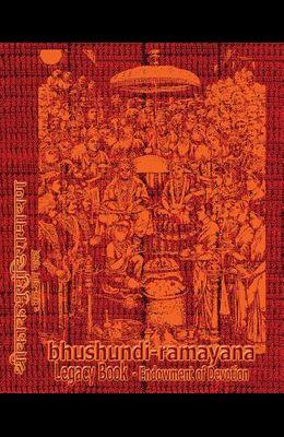 Bhushundi-Ramayana Legacy Book - Endowment of Devotion: Embellish it with your Rama Namas & present it to someone you love