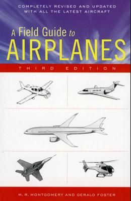 A Field Guide to Airplanes, Third Edition