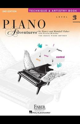 Piano Adventures, Level 2B, Technique & Artistry Book