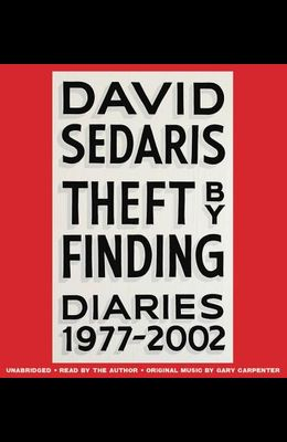 Theft by Finding Lib/E: Diaries (1977-2002)