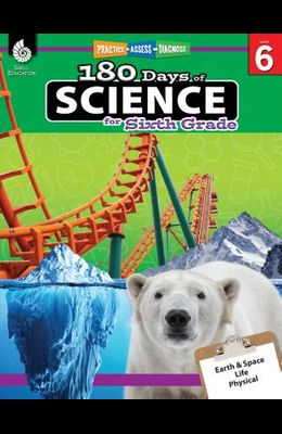 180 Days of Science for Sixth Grade: Practice, Assess, Diagnose