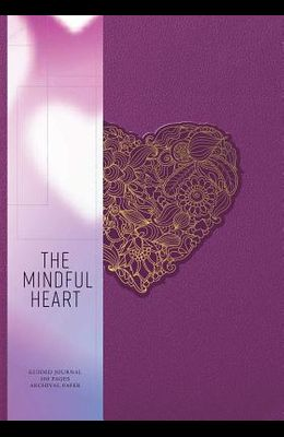 The Mindful Heart: Relationship Journal
