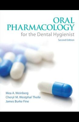 Oral Pharmacology for the Dental Hygienist